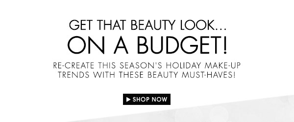 Shop the Beauty Look that fits your budget!