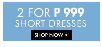 2 For ₱999 Short Dresses
