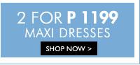 2 For ₱1199 Maxi Dresses
