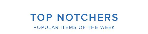 Top Notchers