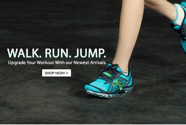 Walk. Run. Jump.