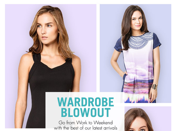 Wardrobe Blowout