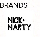 Mick + Marty