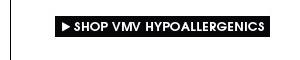 Shop VMV Hypoallergenics