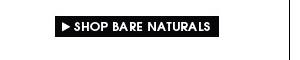 Shop Bare Naturals